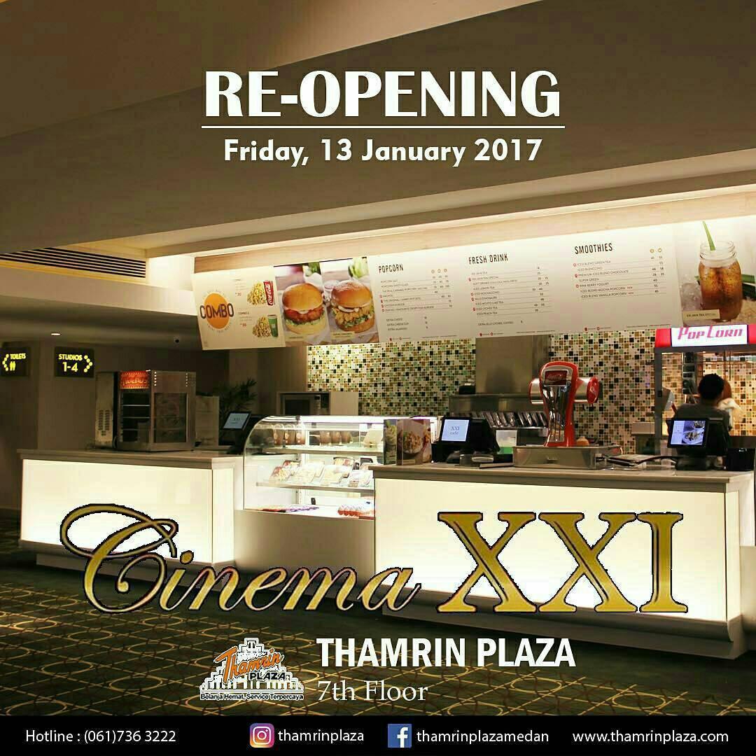 Tanggal 13 januari 2017 Medan menambah 2 daftar bioskop ya dgn dibukanya XXI  Suzuya Marelan Plaza dan Upgrade 21 menjadi XXI Thamrin Plaza Medan de45ca6691
