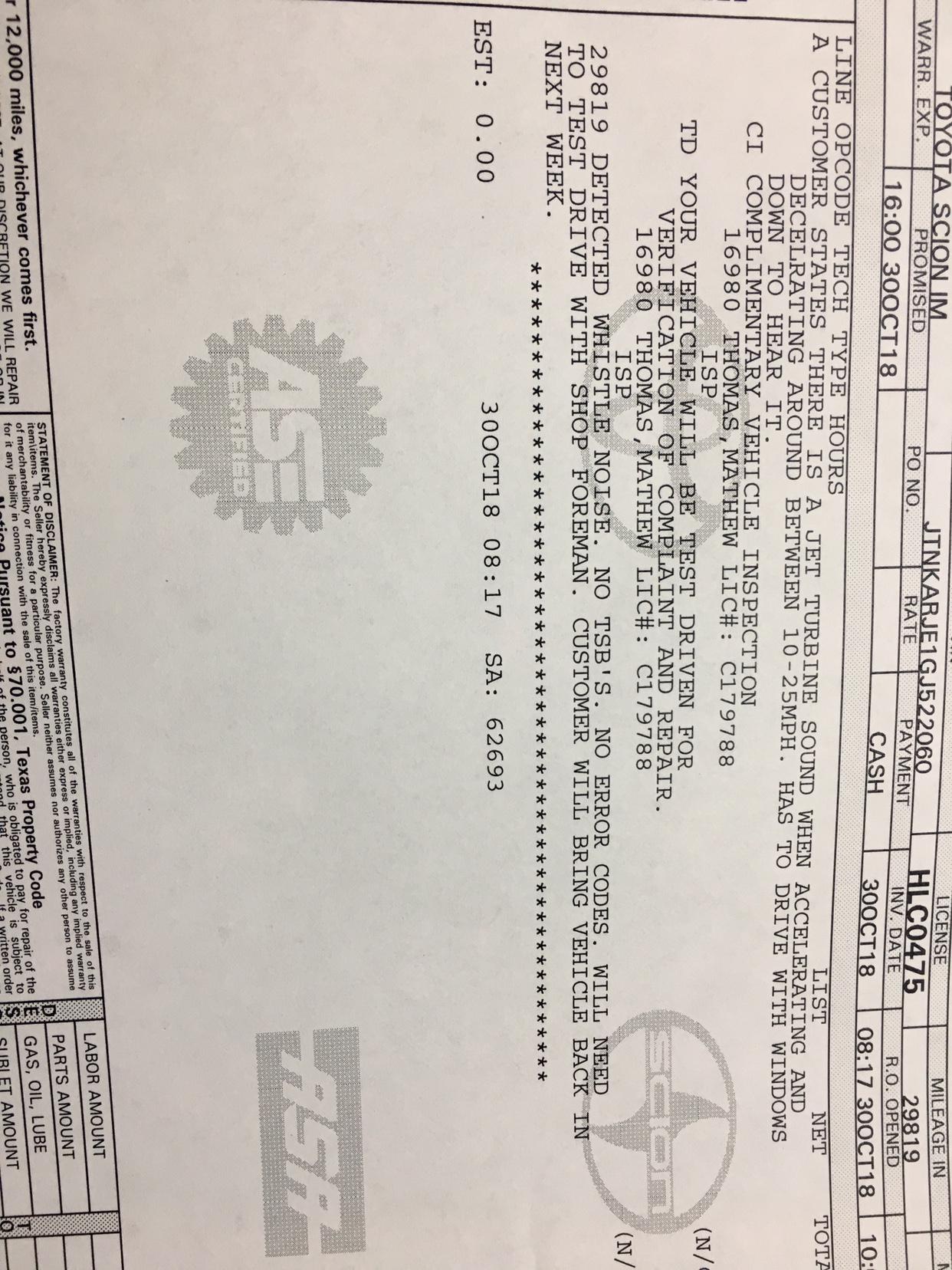 CVT Whistle while Accelerating/Decelerating 2016 Scion iM - Toyota