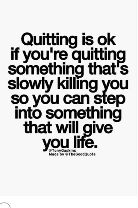 d39cd3a669f302232c4388cf7c69f710 - Quitting for the right reason - Inspiration & Hope